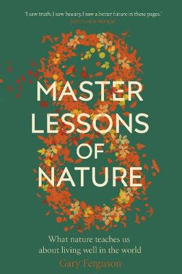Eight Master Lessons of Nature (Hardback)