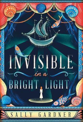 Invisible in a Bright Light (Hardback)