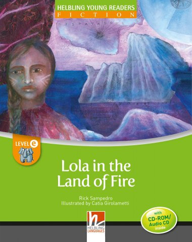 Lola in the Land of Fire + CD/CDR