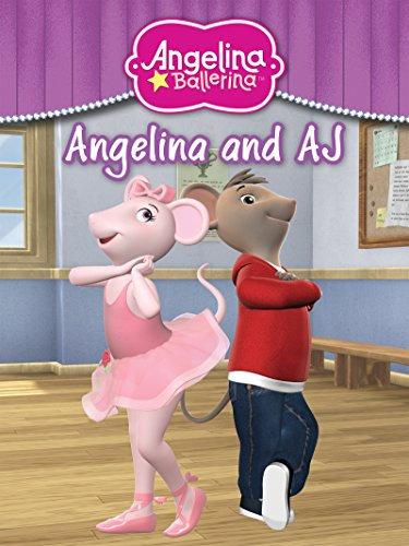 Angelina & AJ (Angelina Ballerina)