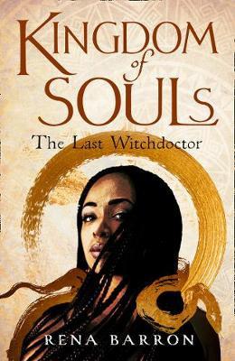 Kingdom of Souls - Kingdom of Souls trilogy 1 (Hardback)