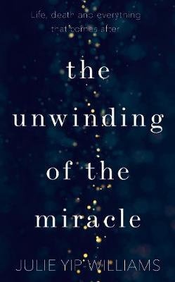 The Unwinding of the Miracle (Hardback)