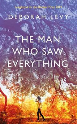 The Man Who Saw Everything (Hardback)