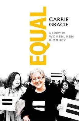 Equal: How we fix the gender pay gap (Hardback)