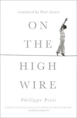 On the High Wire - W&N Essentials (Hardback)