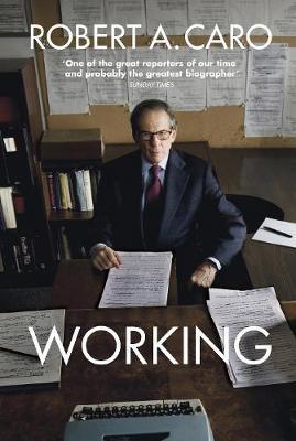 Working: Researching, Interviewing, Writing (Hardback)