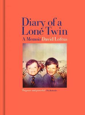 Diary of a Lone Twin: A Memoir (Hardback)