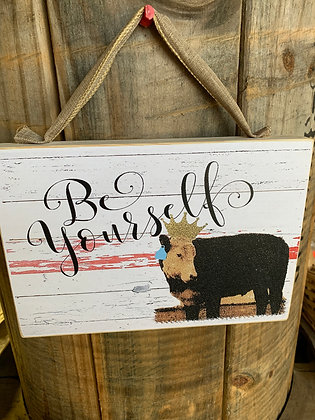 Be Yourself Wood Sign