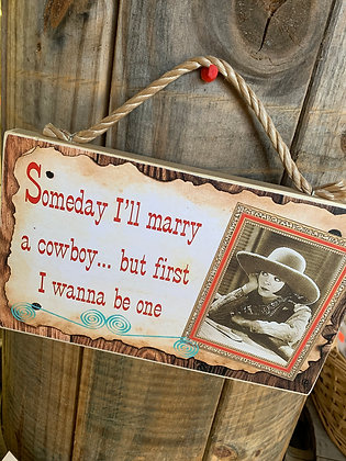 Marry a Cowboy Wood Sign