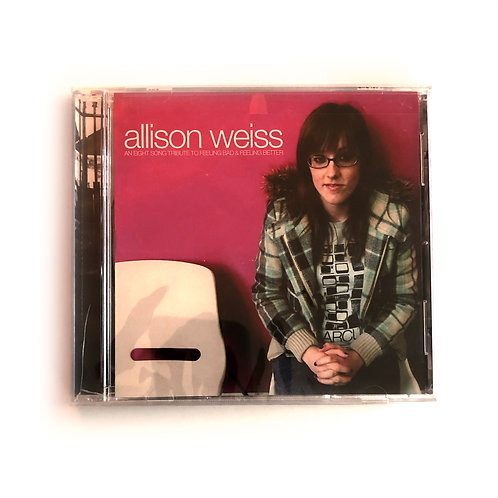 (Original Printing) CD:Allison Weiss 'An Eight-Song Tribute to Feeling Bad &...'