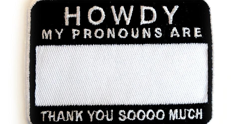 Howdy Pronouns Patch
