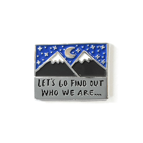 A.W.'Who We Are' Pin