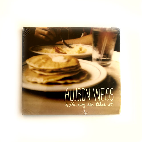 (Original Printing) CD: Allison Weiss & The Way She Likes It