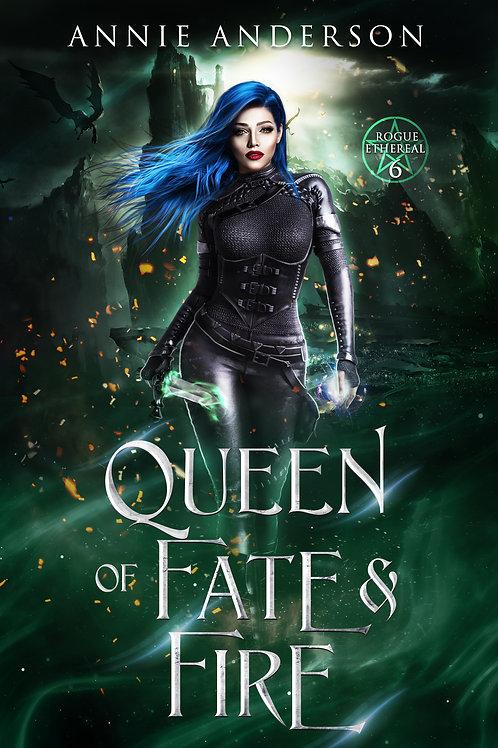 Queen of Fate & Fire