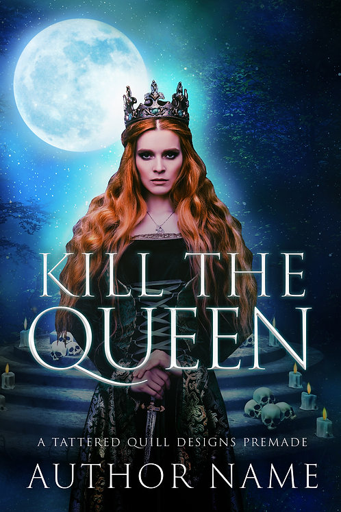 'Kill the Queen'