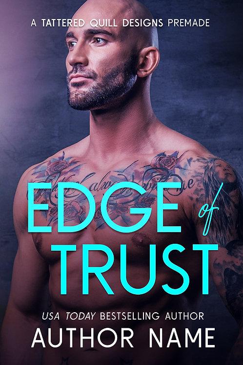 'Edge of Trust'