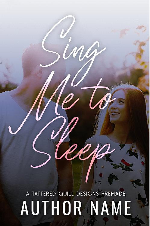 'Sing Me to Sleep'
