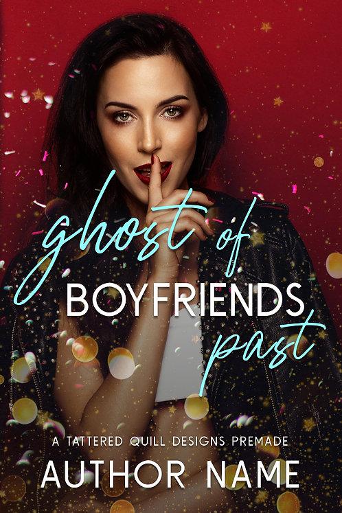 'Ghost of Boyfriends Past'
