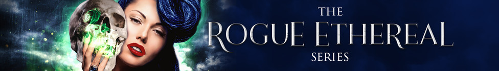 Rogue Ethereal Series Website Banner.jpg