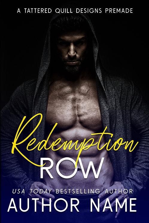 'Redemption Row'