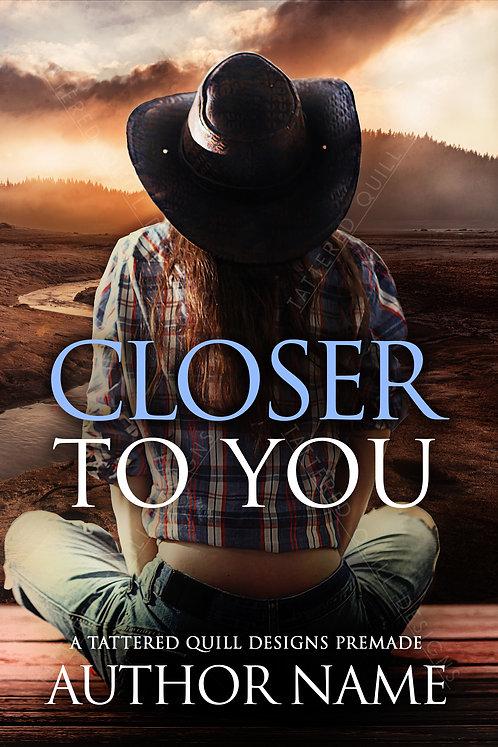 'Closer to You'