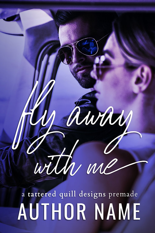 'Fly Away with Me'