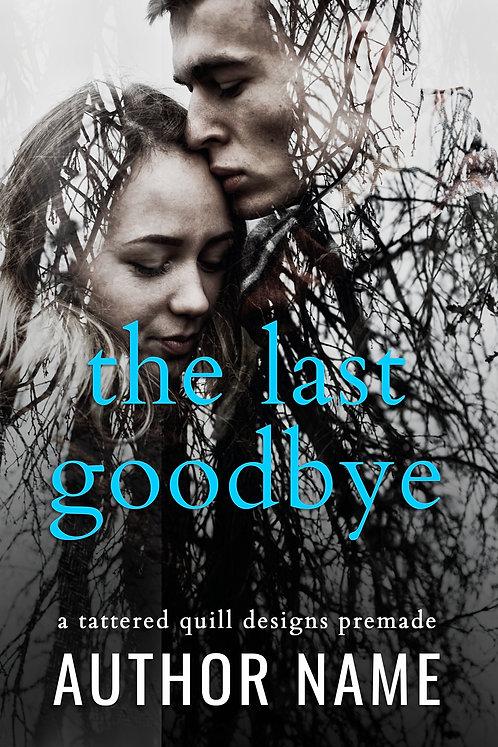'The Last Goodbye'