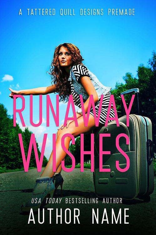'Runaway Wishes'