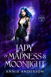 Lady of Madness & Moonlight072421.jpg