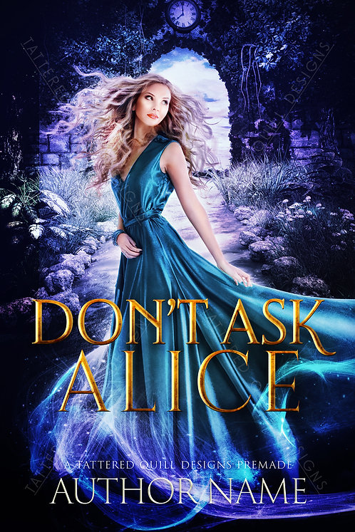 'Don't Ask Alice'