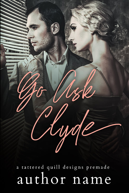 'Go Ask Clyde'
