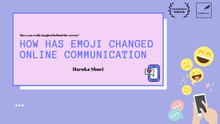 Have you really laughed behind the screen? How has emoji changed online communication