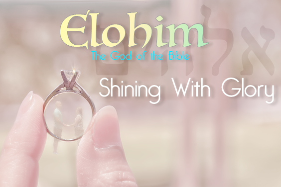 The Names Of God - Elohim - The Trine Love Of God