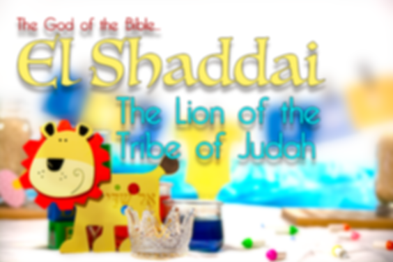 The Names Of God - El Shaddai - The Lord God Almighty
