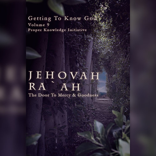 Jehovah Ra`ah - The Door To Mercy & Goodness