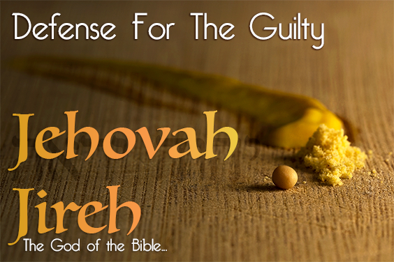 The Names Of God - Jehovah Jireh - The LORD Who Provides
