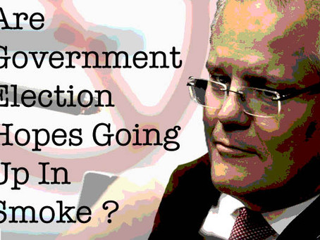 Are Government Election Hopes Going Up In Smoke?