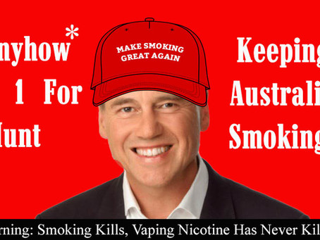 Australia's Health Minister Is Making Smoking Great Again!