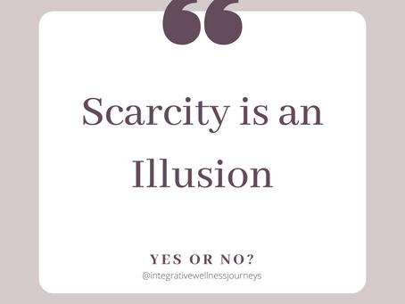 The Myth of Scarcity