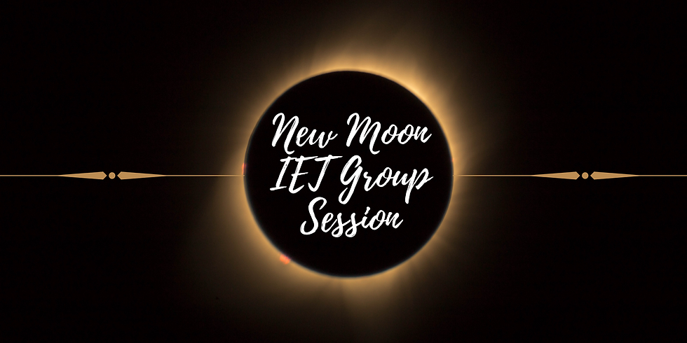 New Moon IET Group Session