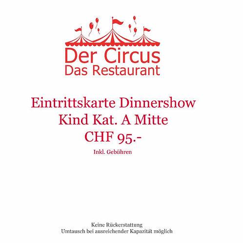 Dinnershow Kind Kat.A Mitte