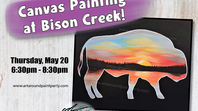 Canvas Painting at Bison ~ May 20