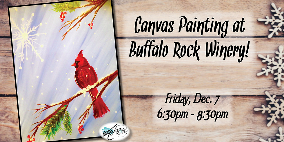 21+ Canvas Painting Event at Buffalo Rock Winery!