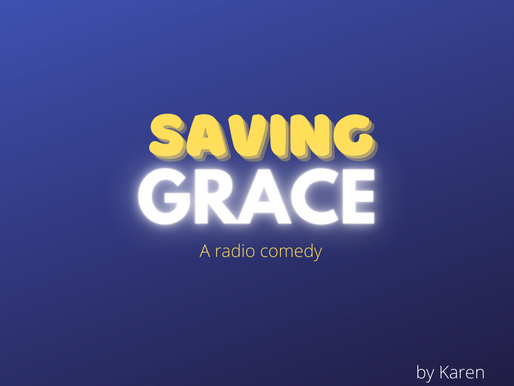 Saving Grace - 7.30pm, Monday 22 February 2021