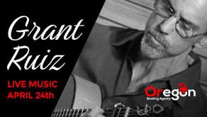 LIVE MUSIC w/ Grant Ruiz