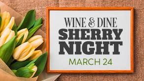 WINE & DINE : SHERRY NIGHT