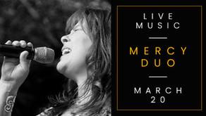 LIVE MUSIC w/ Mercy Duo