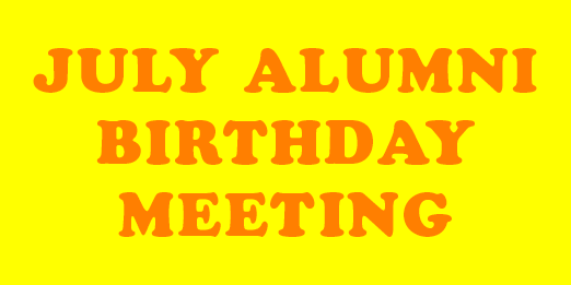 July Alumni Meeting & Elections