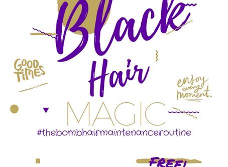 Black Hair Magic