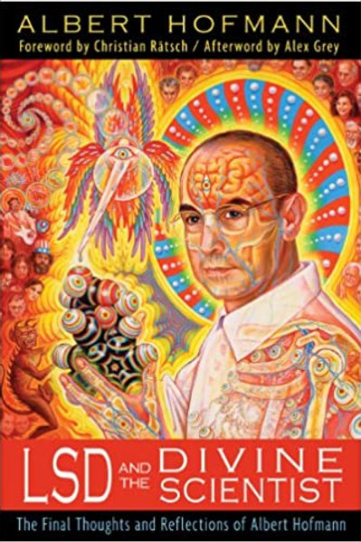 LSD and the Divine Scientists